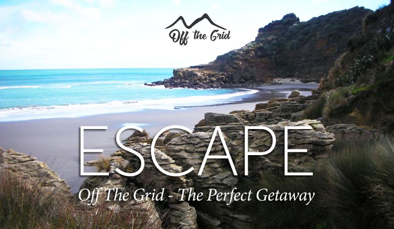 Off The grid Te Akau The Perfect Getaway